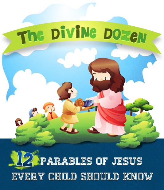 Divine Dozen: 12 Parables of Jesus all Kids Should Know