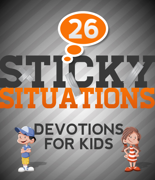 Daily Dilemmas- Devotions for Kids