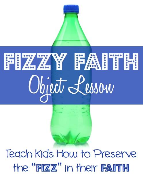 Fizzy Faith Object Lesson